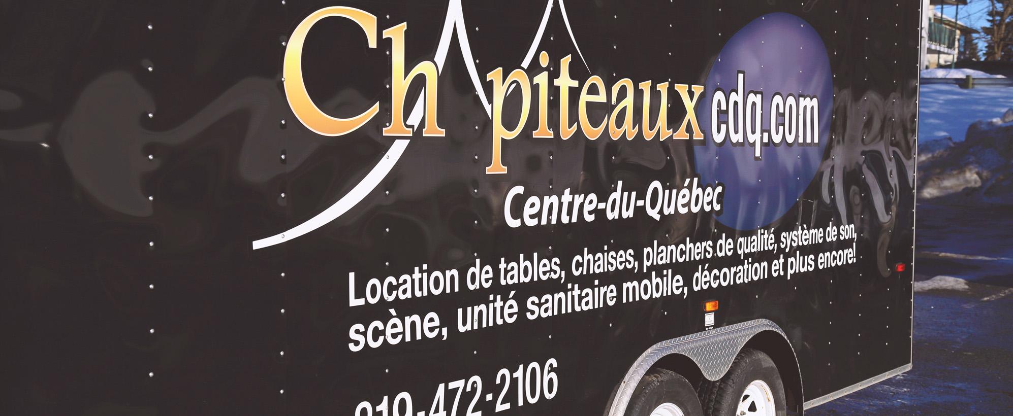 Location de chapiteau, remorque Chapiteaux CDQ Drummondville, centre-du-québec